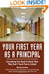 Your First Year As A Principal: Every...