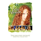 Celtic Woman - The Greatest Journey: Essential Collection ~ Celtic Woman