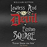 Lawless and the Devil of Euston Square | William Sutton