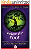 Below the Root (The Green Sky Trilogy Book 1)