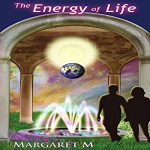 The Energy of Life | [Margaret McElroy]