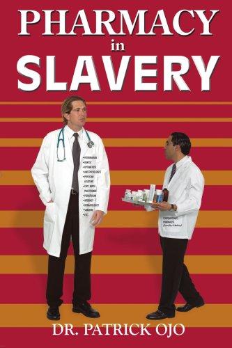 Pharmacy In Slavery