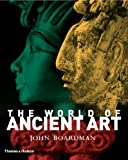 The World of Ancient Art (0500238278) by Boardman, John