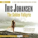 The Golden Valkyrie Audiobook by Iris Johansen Narrated by Angela Brazil