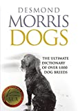 img - for Dogs: The Ultimate Dictionary of Over 1,000 Dog Breeds book / textbook / text book