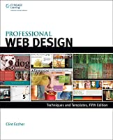 Professional Web Design: Techniques and Templates, 5th Edition Front Cover
