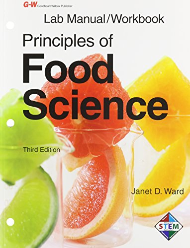 Principles of Food Science Lab Manual/Workbook