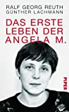 Das erste Leben der Angela M