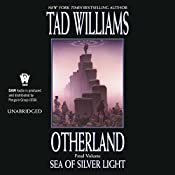 Sea of Silver Light: Otherland, Book 4 | Tad Williams