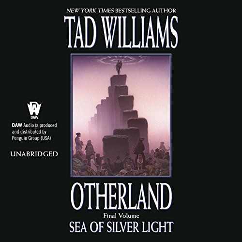 Sea of Silver Light (Otherland #4) - Tad Williams