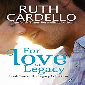 For Love or Legacy Audiobook