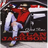 Good Timeby Alan Jackson