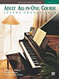 img - for Alfred's Basic Adult All-in-One Course, Bk 3: Lesson * Theory * Solo, Comb Bound Book (Alfred's Basic Adult Piano Course) book / textbook / text book