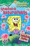 Spongebob Naturepants (Spongebob SquarePants Chapter Books)
