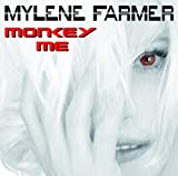 Mylène Farmer Monkey Me