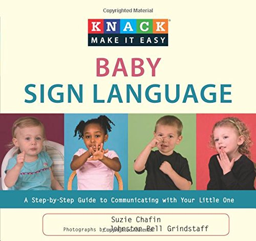 Knack Baby Sign Language: A Step-By-Step Guide To Communicating With Your Little One (Knack: Make It Easy) front-867755
