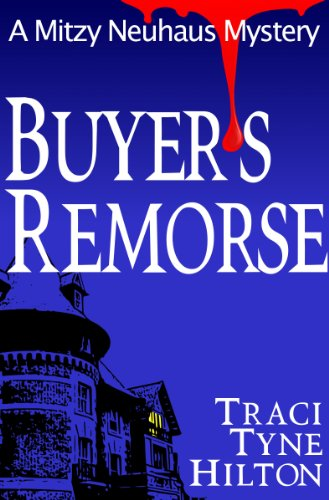 Buyer's Remorse (The Mitzy Neuhaus Mysteries)