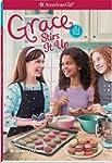 Grace: Grace Stirs It Up - Girl of th...