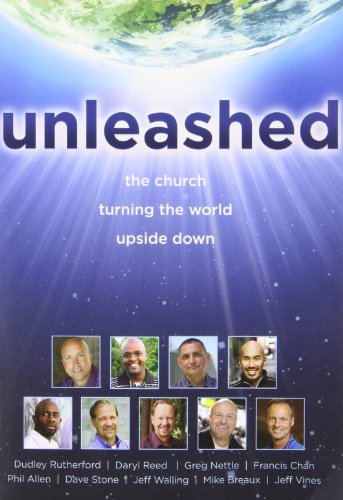 Unleashed: The Church Turning the World Upside Down (Faith That Sticks)