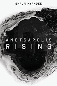 (FREE on 6/9) Ametsapolis Rising by Shaun Myandee - http://eBooksHabit.com