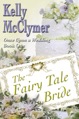 The Fairy Tale Bride (Once Upon a Wedding) cover