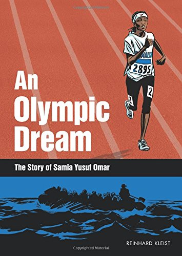 An Olympic Dream: The Story of Samia Yusuf Omar (Graphic Novel)
