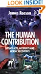 The Human Contribution: Unsafe Acts,...