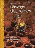 echange, troc Gilles Fert - L'élevage des reines