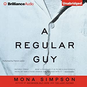 A Regular Guy | [Mona Simpson]