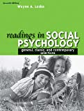 Readings in Social Psychology: General, Classic, and Contemporary Selections Wayne A. Lesko