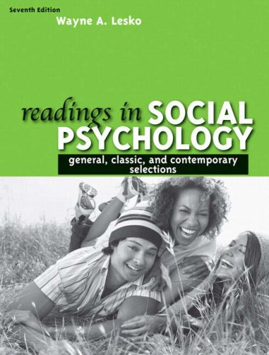 Readings in Social Psychology: General, Classic, and...