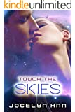Touch The Skies (Stardust Erotic Romance Series Book 4)