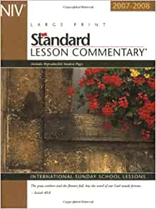 New International Version Standard Lesson Commentary 2007