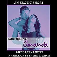 Surprising Amanda: Amanda Series, Book 3 (       UNABRIDGED) by Andi Alexander Narrated by Sasha St. James