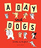 A Day With Dogs: What Do Dogs Do All Day?