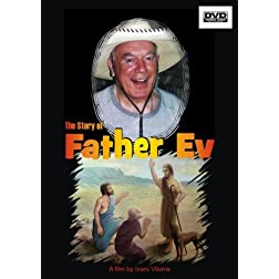The Story of Father Ev