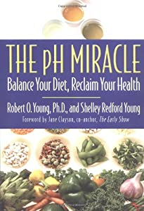 """Cover of """"The pH Miracle: Balance Your Di..."""