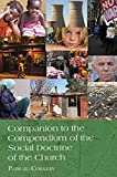 img - for [ COMPANION TO THE COMPENDIUM OF THE SOCIAL DOCTRINE OF THE CHURCH ] By Corkery, Padraig ( Author) 2008 [ Paperback ] book / textbook / text book