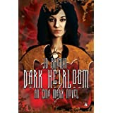 Dark Heirloom (An Ema Marx Novel Book 1) ~ J.D. Brown
