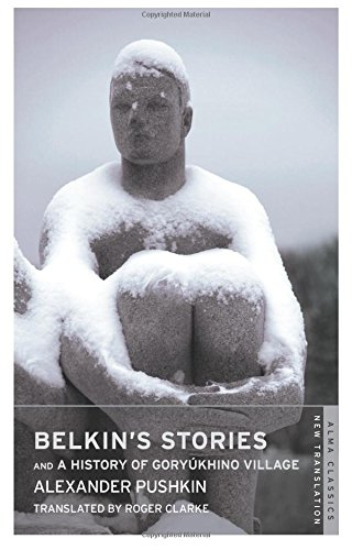 Belkin's Stories: And a History of Goryukhino Village