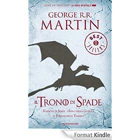 Il Trono di Spade 3. Tempesta di Spade, Fiumi della Guerra, Il Portale delle Tenebre.: Libro terzo delle cronache del Ghiaccio e del Fuoco