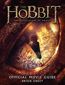 The Hobbit: The Desolation of Smaug Official Movie Guide by