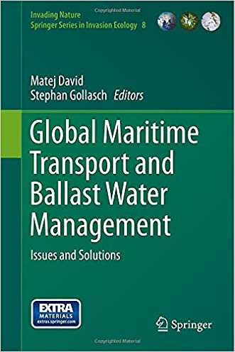 Global Maritime Transport and Ballast Water Management: Issues and Solutions (Invading Nature - Springer Series in Invasion Ecology)