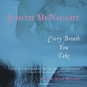 Every Breath You Take: Second Opportunities, Book 4 | [Judith McNaught]