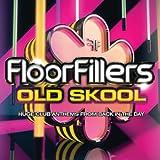 Floorfillers Old Skool