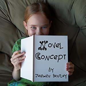 Novel Concept | [Teagan Bentley]