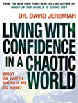 Living with Confidence in a Chaotic W...