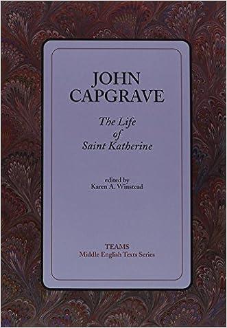 The Life of Saint Katherine (TEAMS Middle English Texts)