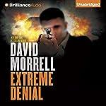 Extreme Denial | David Morrell