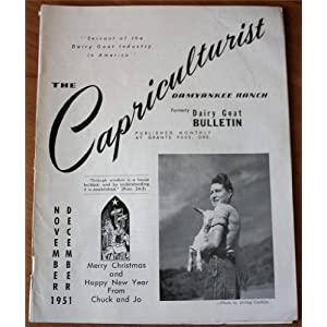 The Capriculturist November-December 1951 DAMYANKEE RANCH (Formerly Dairy Goat Bulletin)